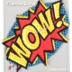Ecusson WOW! Badge cartoon pop art 90's