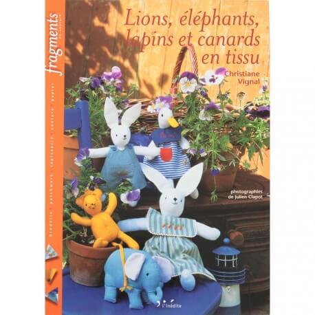 Livre couture - Lions, éléphants, lapins et canards en tissu