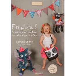 Livre couture - En piste ! Créations en couture pour petits et grands enfants