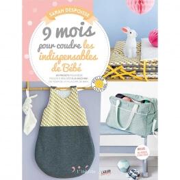 Livre couture - 9 mois pour coudre les indispensables de Bébé